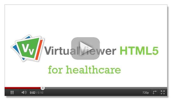 VirtualViewer HTML5 for Healthcare