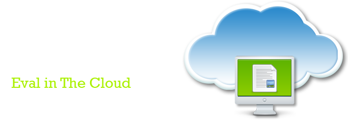Evaluate in The Cloud